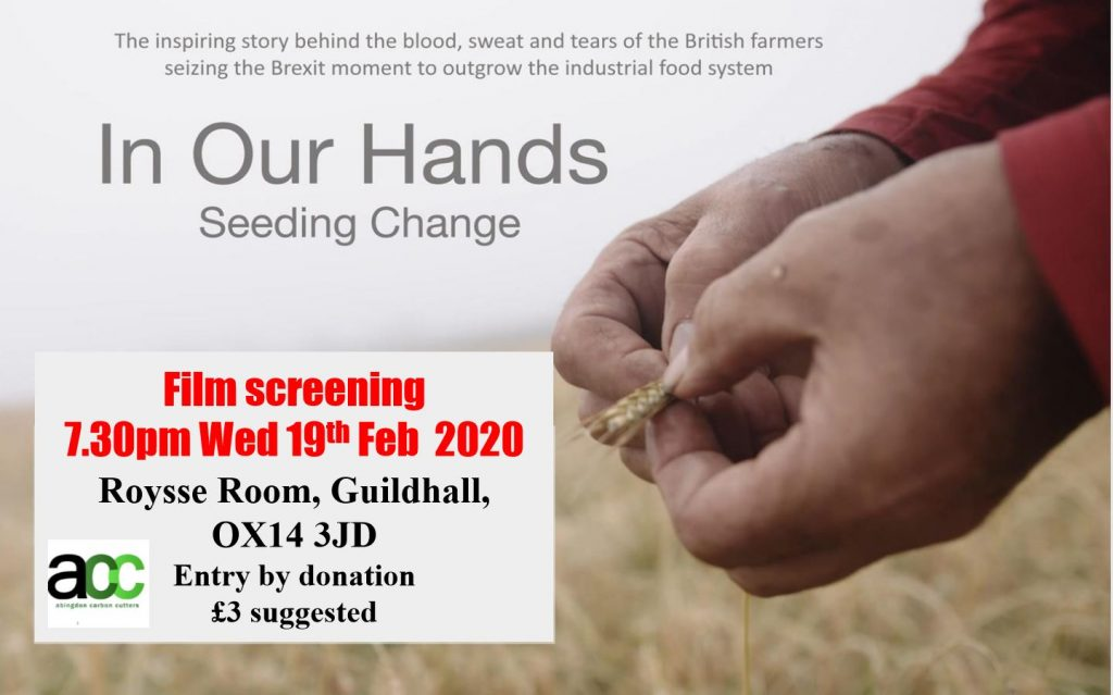 """In Our Hands - Seeding Change"" Film @ Roysse Room, Abingdon Guildhall"
